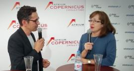 Rozmowa z wicedyrektor Atrium Copernicus Katarzyną Rak-Burblis