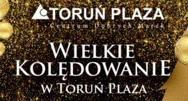 Wielkie kolędowanie w Toruń PLAZA. Wystąpi wielka gwiazda